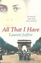 All That I Have - Joffrin, Laurent - ISBN: 9780099451969