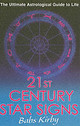21st Century Star Signs - Kirby, Babs - ISBN: 9780099456995