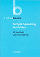 Simple Speaking Activities - Hadfield, Jill - ISBN: 9780194421690