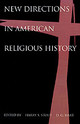 New Directions In American Religious History - Hart, Darryl G. (associate Professor Of Church History, Westminster Theolog... - ISBN: 9780195112139