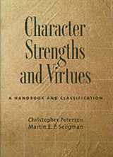 Character Strengths And Virtues - Peterson, Christopher; Seligman, Martin - ISBN: 9780195167016
