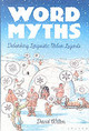 Word Myths - Wilton, David - ISBN: 9780195172843