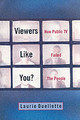 Viewers Like You - Ouellette, Laurie - ISBN: 9780231119436