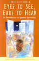 Eyes To See, Ears To Hear - Lonsdale, David - ISBN: 9780232521986