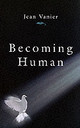 Becoming Human - Vanier, Jean - ISBN: 9780232523362