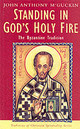 Standing In God's Holy Fire - Mcguckin, John Anthony - ISBN: 9780232523867