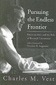 Pursuing The Endless Frontier - Vest, Charles M. - ISBN: 9780262220729