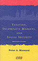 Taxation, Incomplete Markets, And Social Security - Diamond, Peter A. - ISBN: 9780262541824