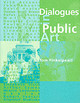 Dialogues In Public Art - Finkelpearl, Tom (queens Museum Of Art) - ISBN: 9780262561488