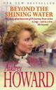 Beyond The Shining Water - Howard, Audrey - ISBN: 9780340718087