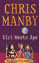 Girl Meets Ape - Manby, Chrissie - ISBN: 9780340828069