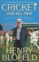 Cricket And All That - Blofeld, Henry - ISBN: 9780340819746