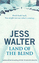 Land Of The Blind - Walter, Jess - ISBN: 9780340819937