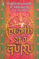Death Of A Guru - Maharaj, Rabindranath R.; Hunt, Dave - ISBN: 9780340862476