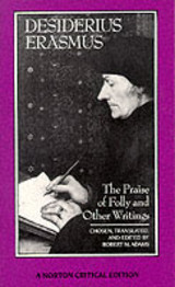 Praise Of Folly And Other Writings - Erasmus, Desiderius - ISBN: 9780393957495