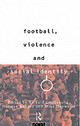 Football, Violence And Social Identity - Giulianotti, Richard (EDT)/ Bonney, Norman (EDT)/ Hepworth, Mike (EDT) - ISBN: 9780415098380