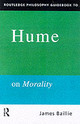 Routledge Philosophy Guidebook To Hume On Morality - Bailie, James - ISBN: 9780415180498