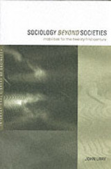 Sociology Beyond Societies - Urry, Professor John - ISBN: 9780415190893