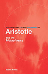 Routledge Philosophy Guidebook To Aristotle And The Metaphysics - Politis, Vasilis - ISBN: 9780415251488