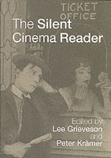 Silent Cinema Reader - Grieveson, Lee (EDT)/ Kramer, Peter (EDT) - ISBN: 9780415252843