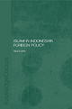Islam In Indonesian Foreign Policy - Sukma, Rizal - ISBN: 9780415258333