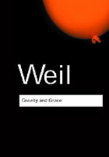Gravity And Grace - Weil, Simone - ISBN: 9780415290012