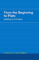 From The Beginning To Plato - Taylor, C. C. W. - ISBN: 9780415308731