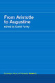 From Aristotle To Augustine - Furley, David J. (EDT) - ISBN: 9780415308748
