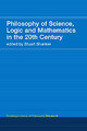 Philosophy Of Science, Logic And Mathematics In The 20th Century - Shanker, Stuart G. (EDT) - ISBN: 9780415308816