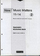 New Music Matters 11-14 Teacher's Resource Pack 2 - Hiscock, Chris; Metcalfe, Marian; Murray, Andy - ISBN: 9780435810948