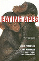 Eating Apes - Peterson, Dale - ISBN: 9780520243323