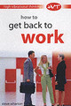 How To Get Back To Work - Wharton, Steve - ISBN: 9780572030780