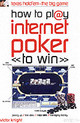 How To Play Internet Poker To Win - Knight, Victor - ISBN: 9780572031817