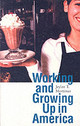 Working And Growing Up In America - Mortimer, Jeylan T. - ISBN: 9780674016149