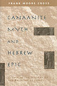 Canaanite Myth And Hebrew Epic - Cross, Frank Moore - ISBN: 9780674091764
