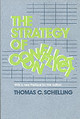 Strategy Of Conflict - Schelling, Thomas C. - ISBN: 9780674840317