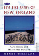 Best Bike Paths Of New England - Williams, Wendy - ISBN: 9780684813998