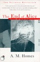 The End Of Alice - Homes, A. M. - ISBN: 9780684827100
