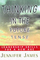 Thinking In The Future Tense - James, Jennifer - ISBN: 9780684832692