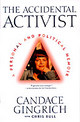 Accidental Activist - Bull, Chris; Gingrich, Candace - ISBN: 9780684836553