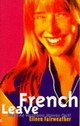 French Leave - Fairweather, Eileen - ISBN: 9780704349162
