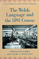 Welsh Language And The 1891 Census - Williams, Mari A.; Parry, Gwenfair - ISBN: 9780708315361