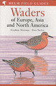 Waders Of Europe, Asia And North America - Taylor, Don W.; Message, Stephen - ISBN: 9780713652901