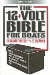 12 Volt Bible For Boats - Sherman, Ed; Brotherton, Miner K. - ISBN: 9780713667035