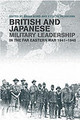 British And Japanese Military Leadership In The Far Eastern War, 1941-45 - Bond, Brian (EDT)/ Tachikawa, Kyoichi (EDT) - ISBN: 9780714656595