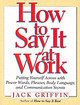 How To Say It At Work - Griffin, Jack - ISBN: 9780735200128
