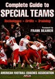 Complete Guide To Special Teams - Mallory, Bill (EDT)/ Nehlen, Don (EDT)/ Beamer, Frank (FRW) - ISBN: 9780736052917