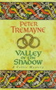 Valley Of The Shadow (sister Fidelma Mysteries Book 6) - Tremayne, Peter - ISBN: 9780747257806