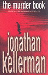 Murder Book (alex Delaware Series, Book 16) - Kellerman, Jonathan - ISBN: 9780747265016