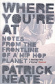 Where You're At - Neate, Patrick - ISBN: 9780747563891